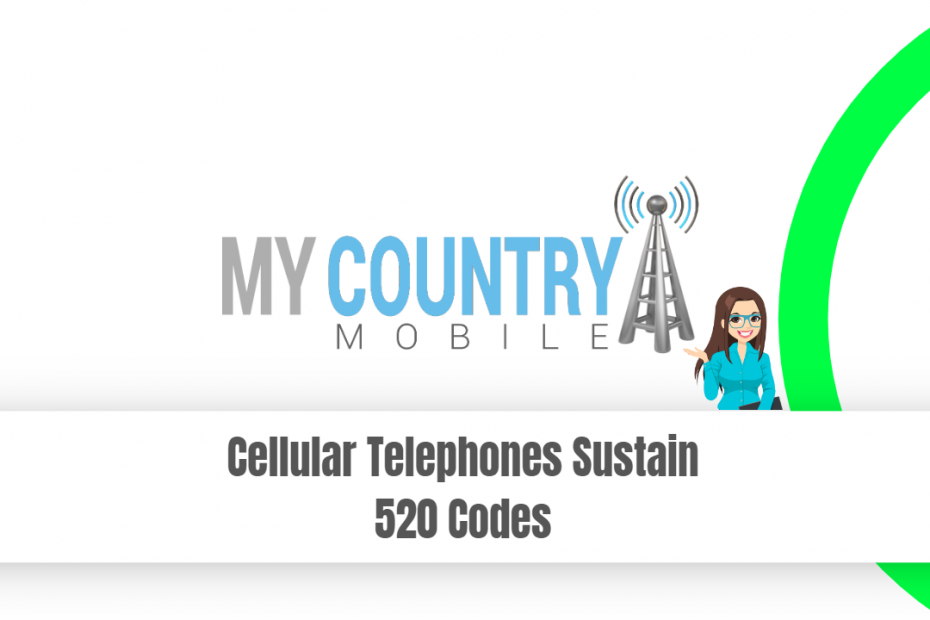 Cellular Telephones Sustain 520 Codes - My Country Mobile
