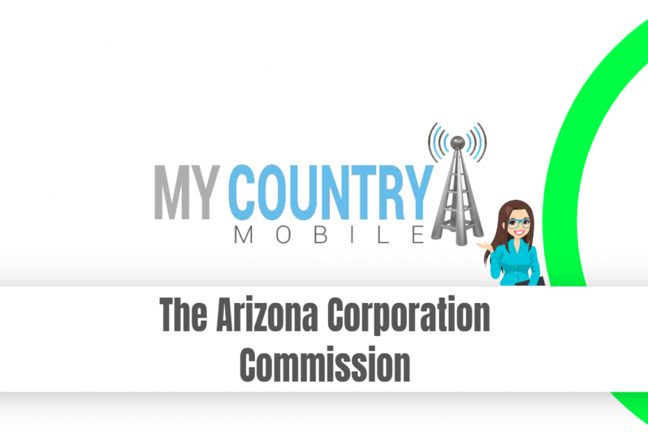 The Arizona Corporation Commission - My Country Mobile